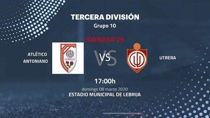 Previa partido entre Atlético Antoniano y Utrera Jornada 29 Tercera División