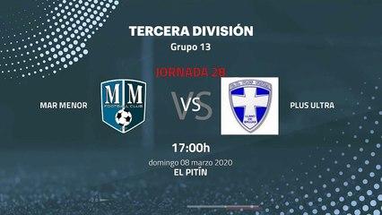 Previa partido entre Mar Menor y Plus Ultra Jornada 28 Tercera División