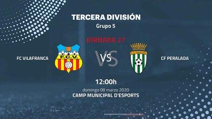 Previa partido entre FC Vilafranca y CF Peralada Jornada 27 Tercera División