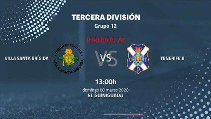 Previa partido entre Villa Santa Brígida y Tenerife B Jornada 28 Tercera División
