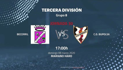 Previa partido entre Becerril y C.D. Bupolsa Jornada 30 Tercera División