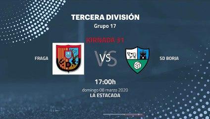 Previa partido entre Fraga y SD Borja Jornada 31 Tercera División