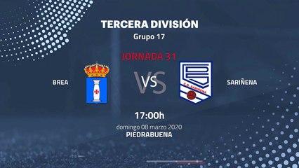 Previa partido entre Brea y Sariñena Jornada 31 Tercera División