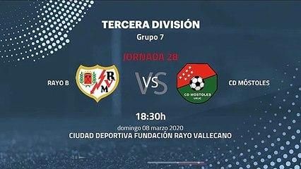 Previa partido entre Rayo B y CD Móstoles Jornada 28 Tercera División