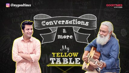 Unfiltered Conversations | Rahul Ram & Chef Kunal Kapur | My Yellow Table