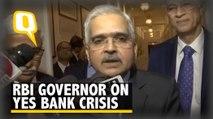 'Yes Bank Crisis To Be Resolved Swiftly': RBI Guv Shaktikanta Das