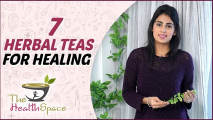 7 HERBAL TEAS FOR GOOD HEALTH   Why YOU Should Consume Herbal Teas   The Health Space
