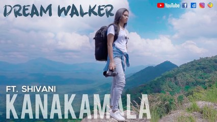 Kanakamala Ft Shivani | Dream Walker | Let's Dream Let's Walk