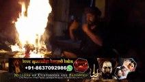 Love Inter Caste Marriage Vashikaran Black Magic Husband-Wife Specialist Aghori Babaji In Mumbai Delhi Kolkata Chennai