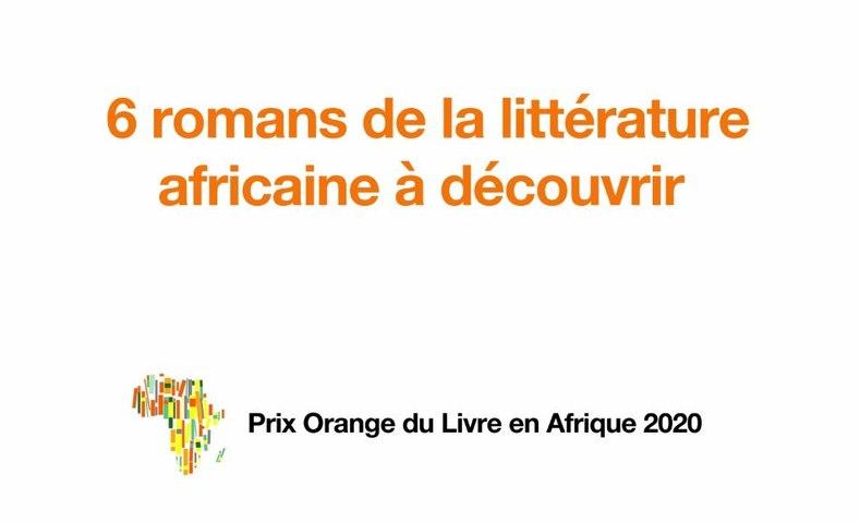 Les 6 finalistes du Prix Orange du Livre en Afrique 2020 sont enfin dévoilés ! - Lecteurs.com