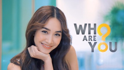 WHO ARE YOU? #มินพีชญา
