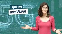 ¿Qué es mmWave?