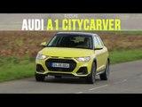 Essai Audi A1 Citycarver 25 TFSi 95 Design 2020