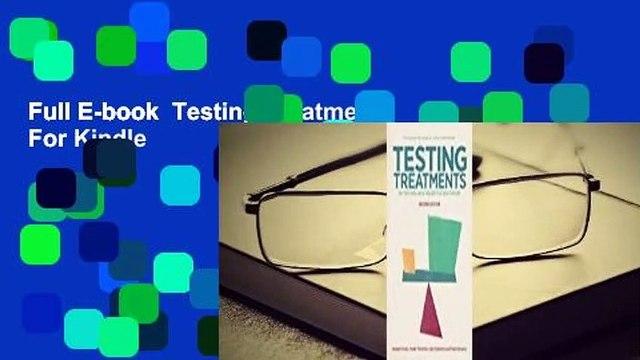 Full E-book  Testing Treatments  For Kindle