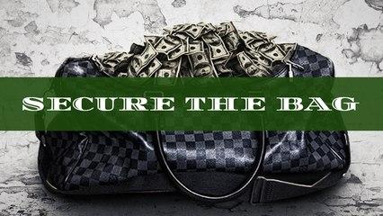 Secure the Bag Episode #3