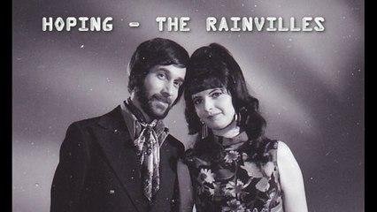 The Rainvilles - Hoping