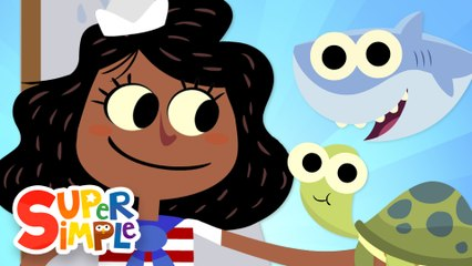 A Sailor Went To Sea | Kids Songs | Super Simple Songs