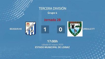 Resumen partido entre Beasain KE y Urduliz FT Jornada 28 Tercera División