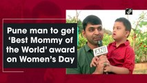 Pune man to get 'Best Mommy of the World' award on Women's Day