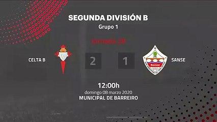 Resumen partido entre Celta B y Sanse Jornada 28 Segunda División B