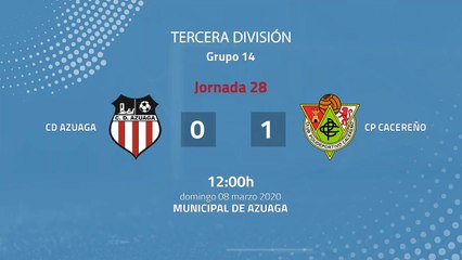 Resumen partido entre CD Azuaga y CP Cacereño Jornada 28 Tercera División