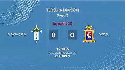 Resumen partido entre EI San Martín y Condal Jornada 28 Tercera División