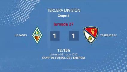 Resumen partido entre UE Sants y Terrassa FC Jornada 27 Tercera División