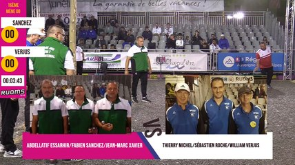 International à pétanque de Ruoms 2019 : 16ème SANCHEZ vs VERJUS