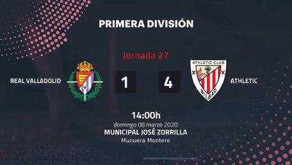 Resumen partido entre Real Valladolid y Athletic Jornada 27 Primera División