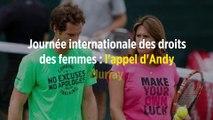 Journée internationale des droits des femmes : l'appel d'Andy Murray
