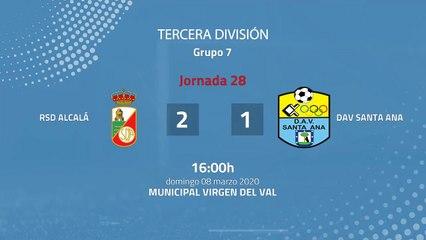 Resumen partido entre RSD Alcalá y DAV Santa Ana Jornada 28 Tercera División