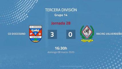 Resumen partido entre Cd Diocesano y Racing Valverdeño Jornada 28 Tercera División