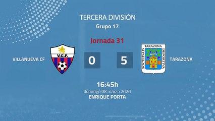 Resumen partido entre Villanueva CF y Tarazona Jornada 31 Tercera División