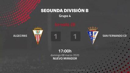 Resumen partido entre Algeciras y San Fernando CD Jornada 28 Segunda División B