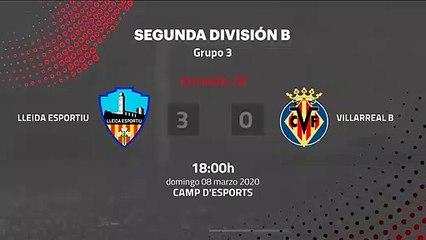 Resumen partido entre Lleida Esportiu y Villarreal B Jornada 28 Segunda División B