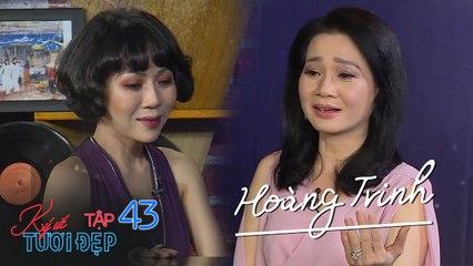 Ký Ức Tươi Đẹp_Tập 43_ Cô đào Hoàng Trinh từ công chúa hóa hoàng hậu, rơi lệ nhớ về Sài Gòn tuổi thơ