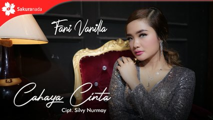 Fani Vanilla - Cahaya Cinta (Official Music Video)