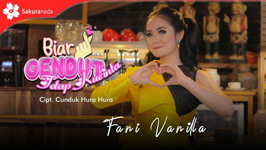 Fani Vanilla - Biar Gendut Tetap Kucinta (OFFICIAL M/V)
