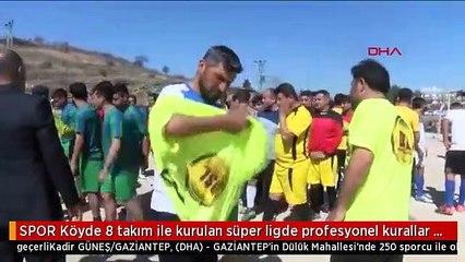 SPOR Köyde 8 takım ile kurulan süper ligde profesyonel kurallar geçerli