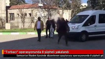 Torbacı operasyonunda 8 şüpheli yakalandı