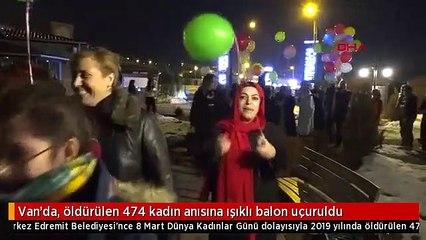 Van'da, öldürülen 474 kadın anısına ışıklı balon uçuruldu