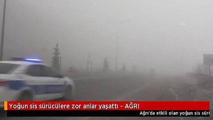 Yoğun sis sürücülere zor anlar yaşattı - AĞRI