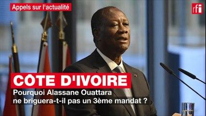 Côte d'Ivoire : pourquoi Alassane Ouattara ne briguera-t-il pas un 3ème mandat ?