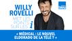 HUMOUR   Médical : le nouvel eldorado de la télé ? Willy Rovelli met les points sur les i