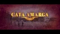 CATA AMARGA (2020) Trailer VOST - SPANISH