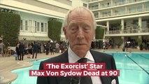 Max Von Sydow Has Died