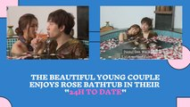 """The beautiful young couple enjoys rose bathtub in their """"24h To Date"""""""
