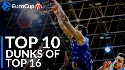 Top 10 Dunks of Top 16!
