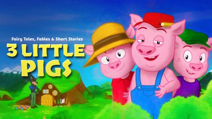 Three Little Pigs (3 Little Pigs) Fairy Tales and Bedtime Stories For Kids - Fable