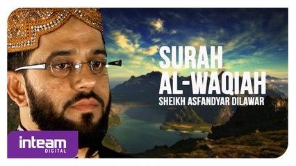 Sheikh Asfandyar Dilawar • Surah Al-Waqi'ah   سورة الواقعة